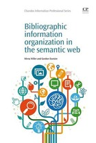 Bibliographic Information Organization in the Semantic Web, ed. , v.