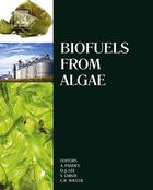 Biofuels from Algae, ed. , v.