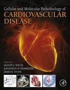 Cellular and Molecular Pathobiology of Cardiovascular Disease, ed. , v.