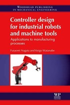 Controller Design for Industrial Robots and Machine Tools, ed. , v.