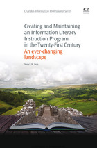 Creating and Maintaining an Information Literacy Instruction Program in the Twenty-First Century, ed. , v.