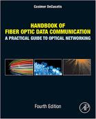 Handbook of Fiber Optic Data Communication, ed. 4, v.