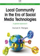 Local Community in the Era of Social Media Technologies