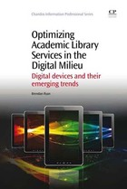 Optimizing Academic Library Services in the Digital Milieu