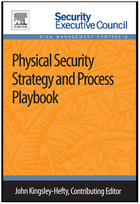 Physical Security Strategy and Process Playbook, ed. , v.