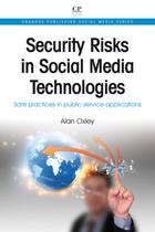 Security Risks in Social Media Technologies