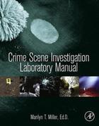 Crime Scene Investigation Laboratory Manual