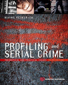 Profiling and Serial Crime, ed. , v.