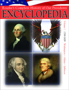 Rourke's Complete History of Our Presidents Encyclopedia, ed. , v. 1