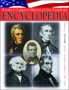 Rourke's Complete History of Our Presidents Encyclopedia, ed. , v. 3