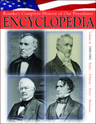 Rourke's Complete History of Our Presidents Encyclopedia, ed. , v. 4