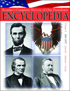 Rourke's Complete History of Our Presidents Encyclopedia, ed. , v. 5