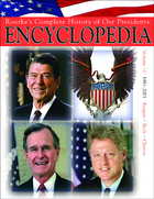 Rourke's Complete History of Our Presidents Encyclopedia, ed. , v. 12
