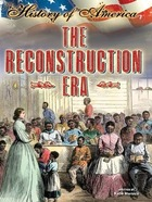 The Reconstruction Era, ed. , v.