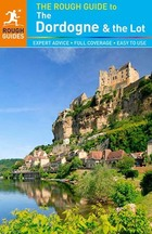 The Rough Guide to The Dordogne & the Lot, ed. 5, v.