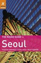 The Rough Guide to Seoul, ed. , v.