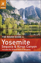The Rough Guide to Yosemite, Sequoia and Kings Canyon, ed. 4, v.