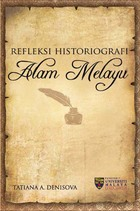Refleksi Historiografi Alam Melayu, ed. , v. 1