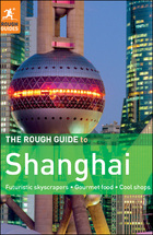 The Rough Guide to Shanghai, ed. 2, v.
