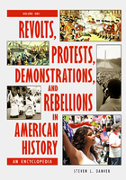 Revolts, Protests, Demonstrations, and Rebellions in American History, ed. , v.