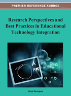 Research Perspectives and Best Practices in Educational Technology Integration, ed. , v.