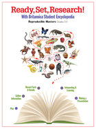 Ready, Set, Research! with Britannica® Student Encyclopedia, ed. , v.