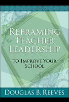 Reframing Teacher Leadership to Improve Your School, ed. , v.