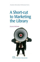 A Short-cut to Marketing the Library, ed. , v.