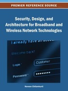 Security, Design, and Architecture for Broadband and Wireless Network Technologies, ed. , v.