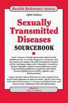 Sexually Transmitted Diseases Sourcebook, ed. 5, v.
