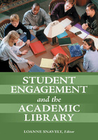 Student Engagement and the Academic Library, ed. , v.