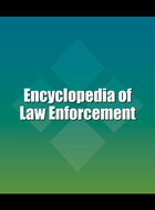 Encyclopedia of Law Enforcement, ed. , v.