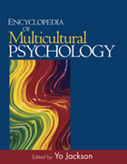 Encyclopedia of Multicultural Psychology, ed. , v.