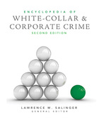 Encyclopedia of White-Collar and Corporate Crime, ed. 2, v.