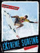 Extreme Surfing, ed. , v.