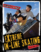 Extreme In-Line Skating, ed. , v.