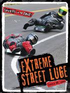 Extreme Street Luge, ed. , v.