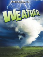 STEM Guides To Weather, ed. , v.