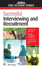 Successful Interviewing and Recruitment, ed. , v.