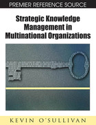 Strategic Knowledge Management in Multinational Organizations, ed. , v.