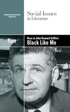 Race in John Howard Griffin's Black Like Me, ed. , v.