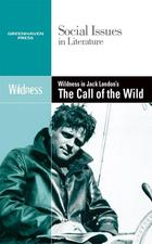 Wilderness in Jack London's The Call of the Wild, ed. , v.