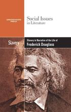 Slavery in Narrative of the Life of Frederick Douglass, ed. , v.