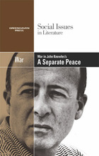 War in John Knowles's A Separate Peace, ed. , v.