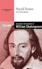 Sexuality in the Comedies of William Shakespeare, ed. , v.