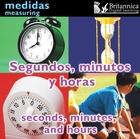 Segundos, minutos y horas (Seconds, Minutes, and Hours), ed. , v.