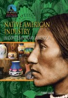 Native American Industry in Contemporary America, ed. , v.