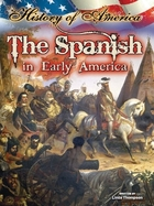 The Spanish In Early America, ed. , v.