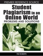 Student Plagiarism in an Online World, ed. , v.