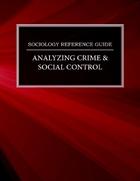 Analyzing Crime & Social Control